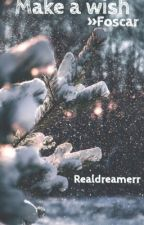 Make a wish » Foscar by realdreamerr