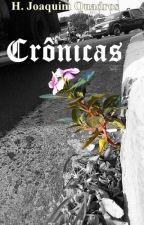 Crônicas  by hjoaquim20