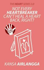 THS 3.0: Not Every Heartbreaker Can't Heal A Heart Back, Right? by kannanpan