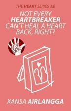 THS 3.0: Not Every Heartbreaker Can't Heal A Heart Back, Right? by kannanpan