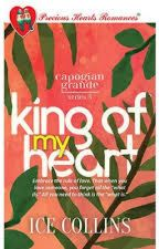 CG SERIES 5: KING OF MY HEART (PUBLISHED UNDER PHR) by yellowpencil