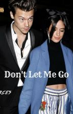 Don't Let Me Go by Anacarol19