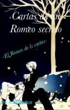 Cartas de un Romeo secreto <<wrightworth>>❤️[pausada] by Xxslatan