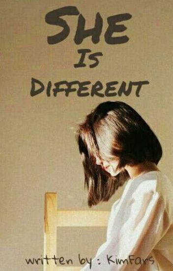 She is Different (On Going)
