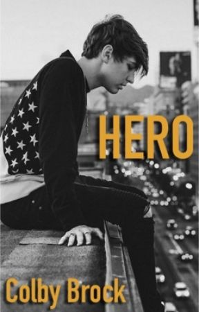 Colby Brock- Hero by FullOnFangirl13