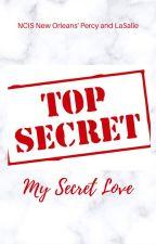 My Secret Love by BrownSugarC