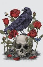 Ravens and Roses by Writing_sisterss