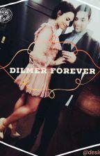 DILMER FOREVER by delsnam