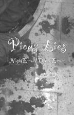 Pious Lies || NightError/DreamError ||  by Crystallized--Heart