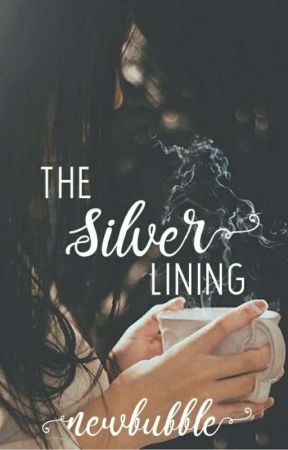 The Silver Lining  by newbubble