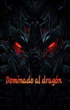Dominando al Dragón by Steven15776