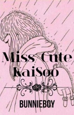 Miss Cute | Kaisoo by Bunnieboy
