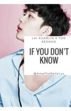 If you don't know // GuanHo  by AmeTheReveluv