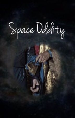 Space Oddity by DangerCallsMe