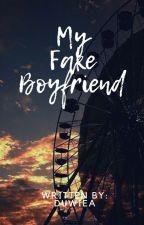 """MY FAKE BOYFRIEND"" || MFB-COMPLETED [✔] by Shinniexx"