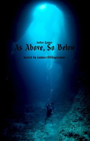 Author Games: As Above, So Below by damnscribblingwoman