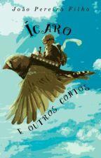 ÍCARO E OUTROS CONTOS by JoaoPereiraFilho