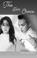 The best choice by Chychycha
