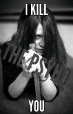 Psycho  by user31505226