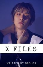 | X FILES || bbh -Complete- by honeyncotton