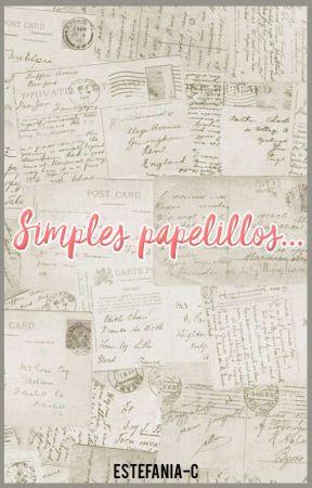 Simples papelillos... by Estefania-C