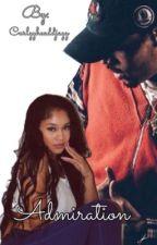 Admiration: A Chris Brown Story by Jaydenxalexa