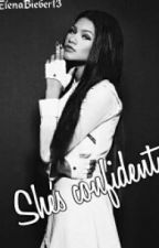 She's Confident/ Justin Bieber Fanfiction,Serbia by ElenaBieber13