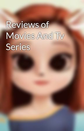 Movie reviews by Cookiemonstar1912
