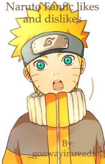 Naruto Fanfic Likes and Dislikes