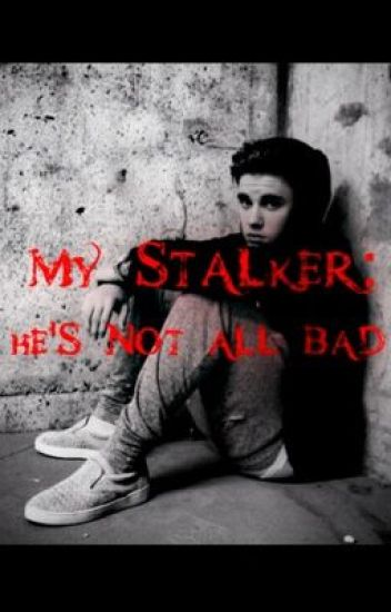 My Stalker: He's Not All Bad (Jason McCann)
