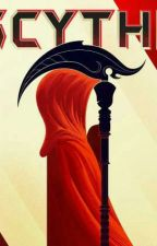 Scythe The Afterlife. by ma_namebob