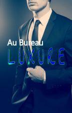 Au Bureau - Luxure by OnNathanPas