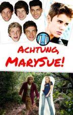 Achtung, MarySue! by DAAAALIIIIA