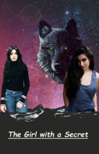 The Girl with a Secret (Camren) by 5HLoveLMLike