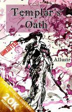 Templar's Oath by Allusir