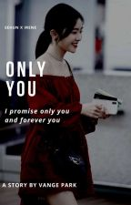 Only You → Hunrene by Vangepark