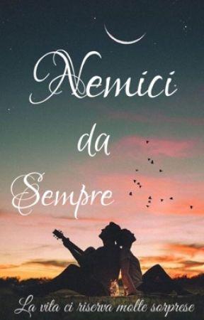 Nemici da Sempre by mery_virardi
