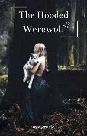 The Hooded Werewolf by _crimson_tears