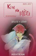 [Akakuro- edit]: Kí sự hóa mèo by seijxseij