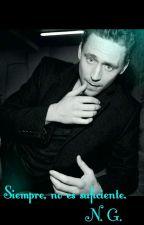 Siempre,  no es suficiente (Tom Hiddleston) by inunoe