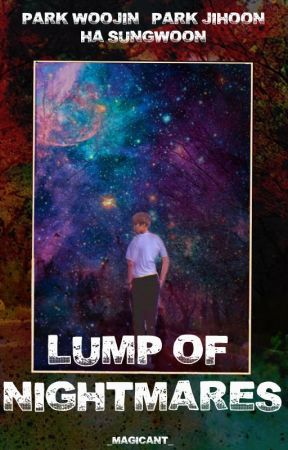 Lump of Nightmares [Wanna One] by izzy_lia