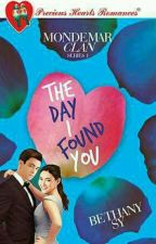 MONDEMAR CLAN: THE DAY I FOUND YOU (COMPLETED) by BethanySyLove27