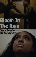 Bloom in the rain by 2018spammchild