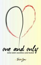 One and Only [PROSES REVISI] by junjooyaa