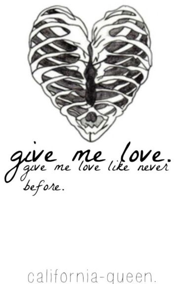 Give me love |Book One.
