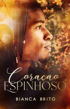 Coração Espinhoso by BiancaBrito0