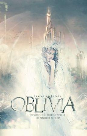 Oblivia {ᴜɴᴅᴇʀ ᴄᴏɴsᴛʀᴜᴄᴛɪᴏɴ} by PenguinsRule06