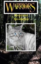Warrior Cats: Casting Shadows by writing_wolf11