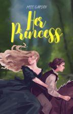 Her Princess (lesbian story) by poppybubblegum