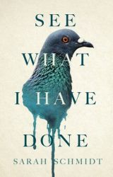 See What I Have Done by Sarah Schmidt Book in PDF or Epub by Jeremias_Lorenz